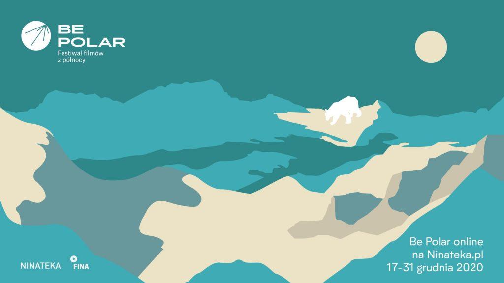 plakat festiwalu Be Polar